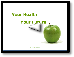 Your Health Your Future